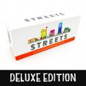 Streets Deluxe Edition (Kickstarter)